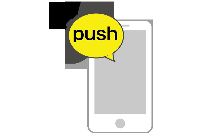 プッシュ通知でお客さまにダイレクトにお知らせやクーポンが送れる。
